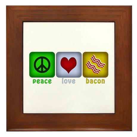 Peace Love and Bacon Framed Tile