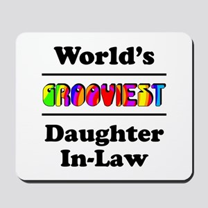 World's Grooviest Daughter-In-Law Mousepad