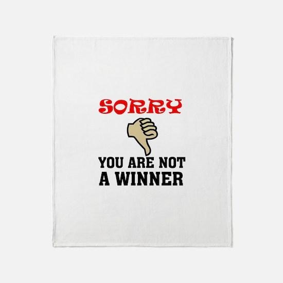 NOT A WINNER Throw Blanket