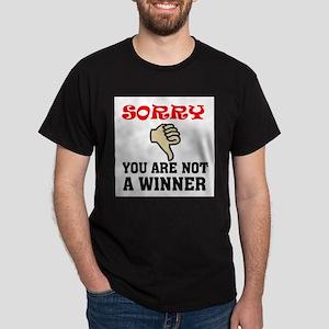 NOT A WINNER Dark T-Shirt