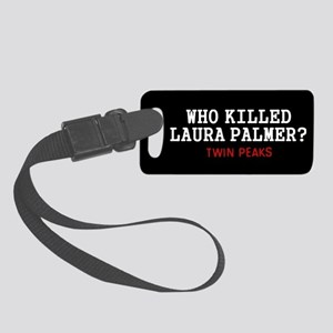Who Killed Laura Palmer Luggage Tag