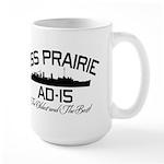USS PRAIRIE AD-15 Large Mug