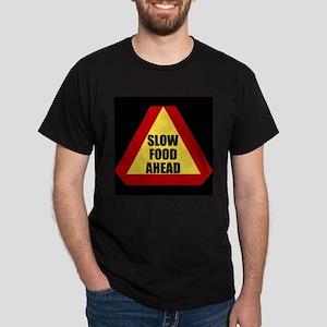 Slow Food Ahead Black T-Shirt
