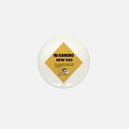 Warning New Dad Mini Button