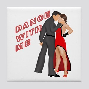 Dance With Me Tile Coaster