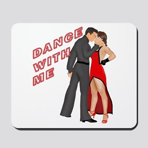 Dance With Me Mousepad