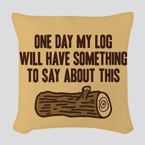 Twin Peaks Log Will Say Woven Throw Pillow