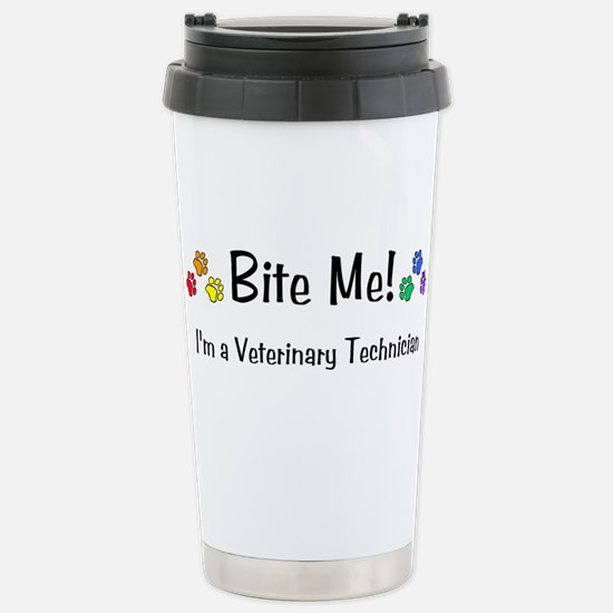 Bite Me Vet Tech - Stainless Steel Travel Mug
