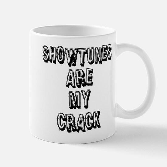 Showtunes Are My Crack Mug