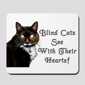 Blind Cats See Mousepad