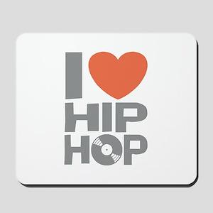 I Love Hip Hop Mousepad