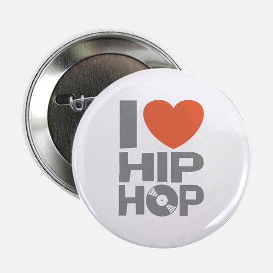"I Love Hip Hop 2.25"" Button"