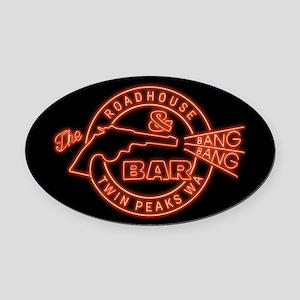 Twin Peaks Roadhouse Bang Bang Oval Car Magnet