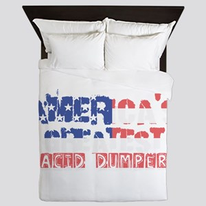 America's Greatest Acid Dumper Queen Duvet