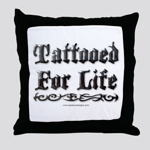 Tattooed For Life Throw Pillow