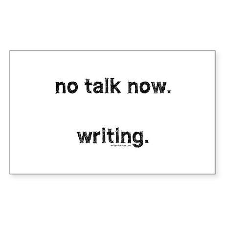 No talk now, writing Sticker (Rectangle)