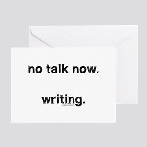No talk now, writing Greeting Card