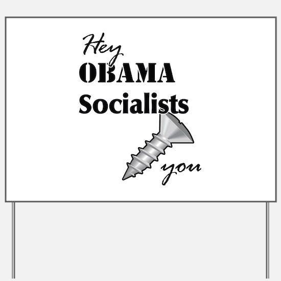 Screw obama Yard Sign