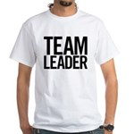 Team Leader (black) White T-Shirt