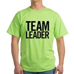 Team Leader (black) Green T-Shirt