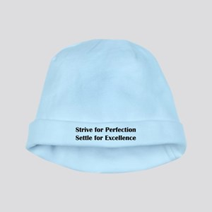 Strive for Perfection, Settle for Excelle Baby Hat