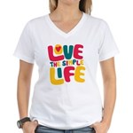 Love The Simple Life Women's V-Neck T-Shirt