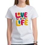 Love The Simple Life Women's T-Shirt