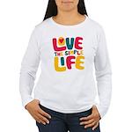 Love The Simple Life Women's Long Sleeve T-Shirt