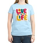 Love The Simple Life Women's Light T-Shirt