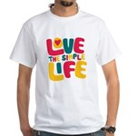 Love The Simple Life White T-Shirt
