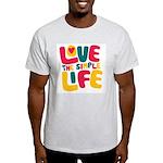 Love The Simple Life Light T-Shirt