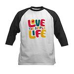 Love The Simple Life Kids Baseball Jersey