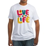 Love The Simple Life Fitted T-Shirt