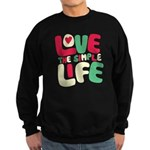 Love The Simple Life Sweatshirt (dark)