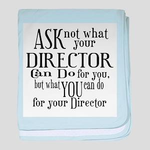 Ask Not Director baby blanket