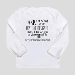 Ask Not Costumer Long Sleeve Infant T-Shirt