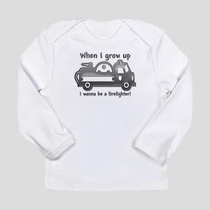 Grow Up Firefighter Long Sleeve Infant T-Shirt
