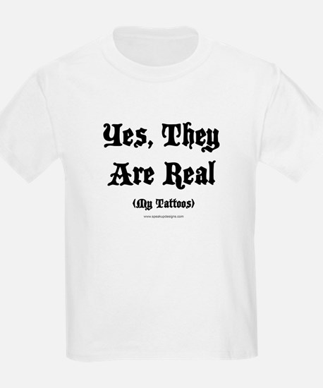 Yes, They Are Real Kids T-Shirt