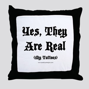 Yes, They Are Real Throw Pillow