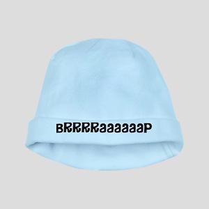 Brrraaaap baby hat
