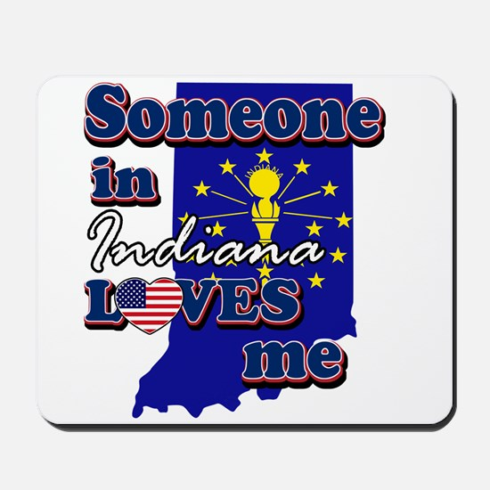 someone in Indiana loves me Mousepad