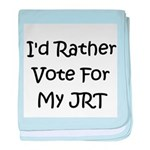 I'd Rather Vote For My JRT baby blanket