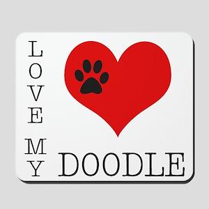 Love My Doodle Mousepad