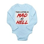 MAD AS HELL b Long Sleeve Infant Bodysuit