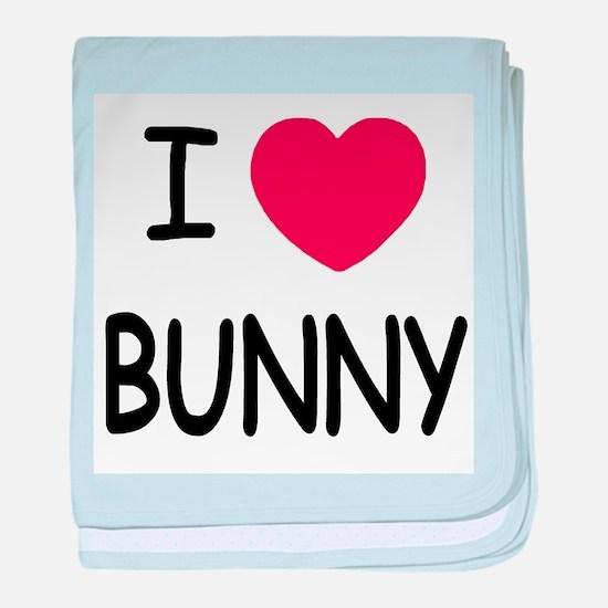 I heart bunny baby blanket