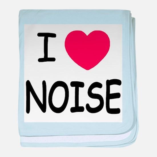 I love noise baby blanket