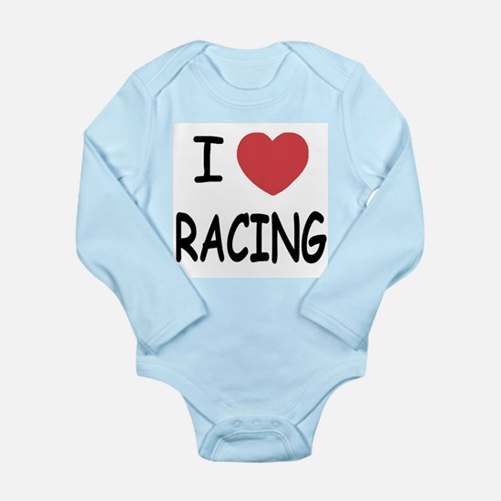 I love racing Long Sleeve Infant Bodysuit
