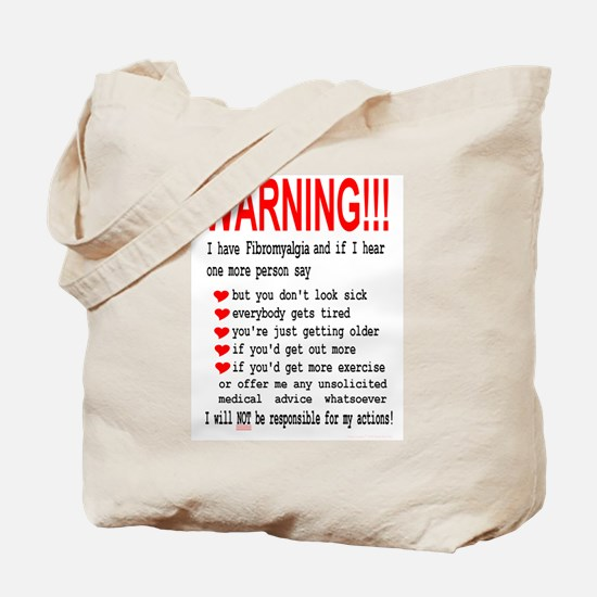 Fibromyalgia WARNING! Tote Bag