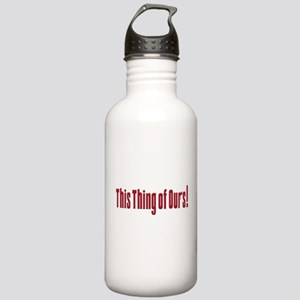 This Thing of Ours Stainless Water Bottle 1.0L
