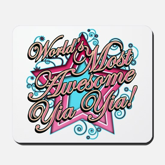 Worlds Most Awesome Yia Yia Mousepad